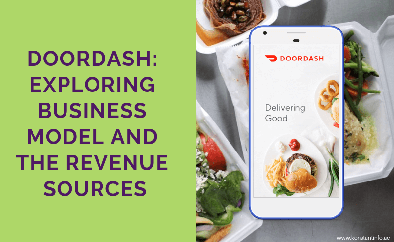 Exploring DoorDash Business Model and the Revenue Sources