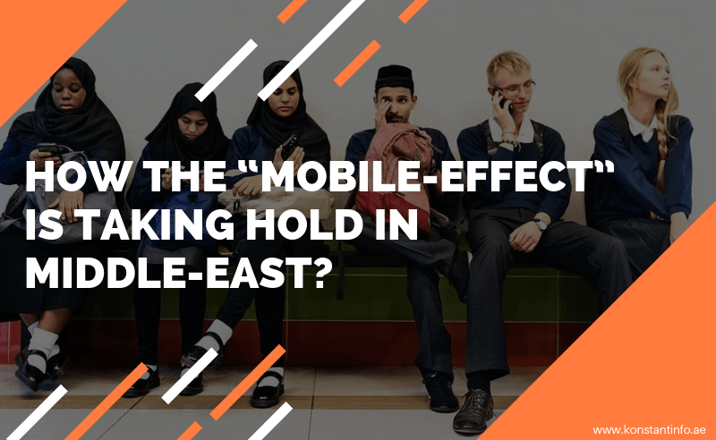 "How the ""Mobile-Effect"" is Taking Hold in Middle-East?"