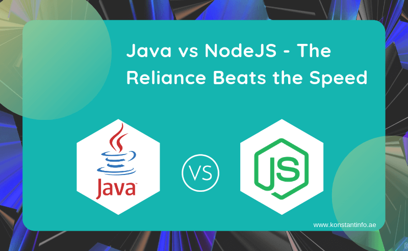 Java vs NodeJS – The Reliance Beats the Speed